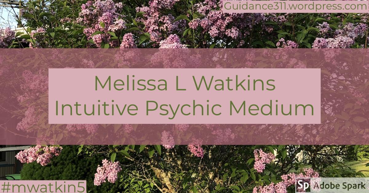 banner poster Melissa L Watkins Intuitive Psychic Medium
